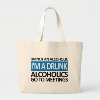 I'm A Drunk - Blue Bags
