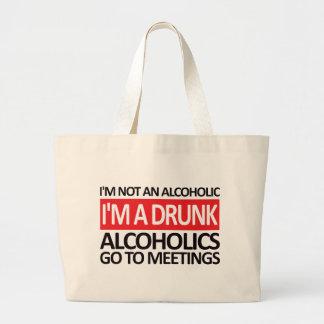 I'm A Drunk - Red Bag