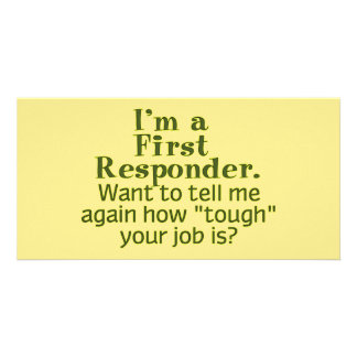 I'm a First Responder... Picture Card