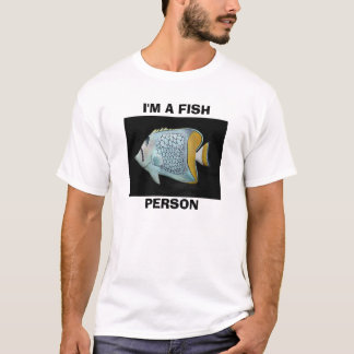 , I'M A FISH, PERSON T-Shirt
