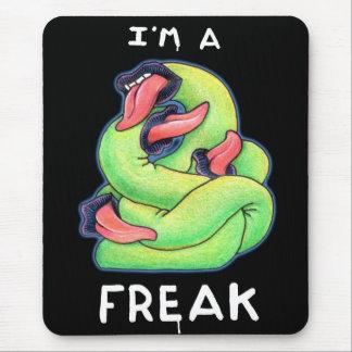I'm a Freak Mouse Pad