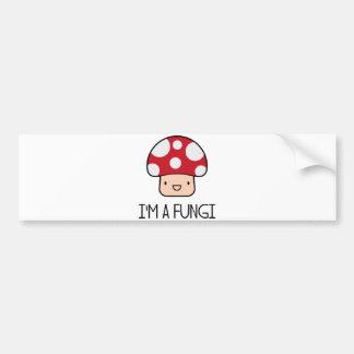 I'm a Fungi Fun Guy Mushroom Bumper Sticker