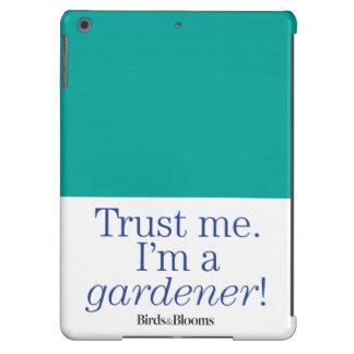 I'm a Gardener Cover For iPad Air