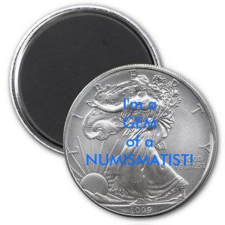 I'm a GEM of a NUMISMATIST! 6 Cm Round Magnet