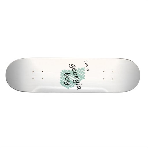 I'm a Georgia Boy Skate Board Deck