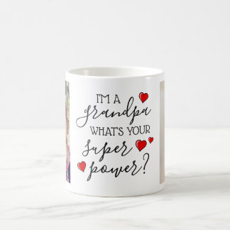 I'm A Grandpa, What's Your Super Power? Coffee Mug