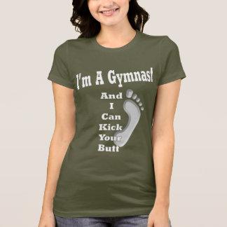 I'm A Gymnast... T-Shirt