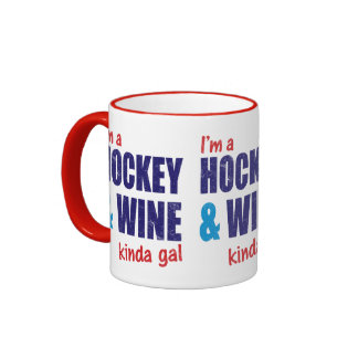 I'm A Hockey & Wine Kinda Gal Ringer Mug