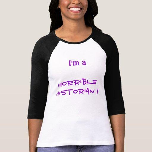 'I'm a horrible historian' t-shirt