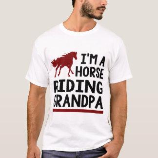 I'M A HORSE RIDING GRANDPA T-Shirt