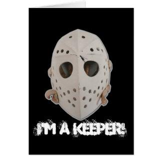 I'M A KEEPER! CARD