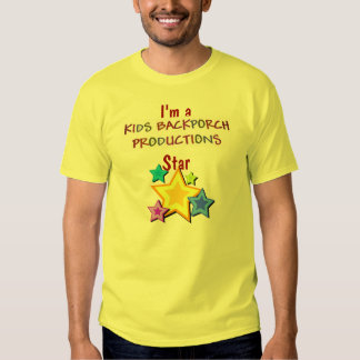 I'm a Kids Backporch Productions Star T-Shirt