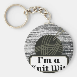 I'm a Knit Wit: A Creative Motivational Basic Round Button Key Ring