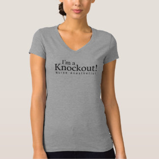 I'm a knockout! Nurse Anesthetist, black imprint T-Shirt