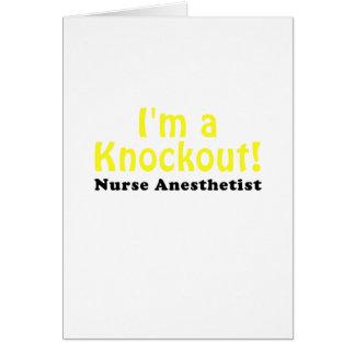 Im a Knockout Nurse Anesthetist Card