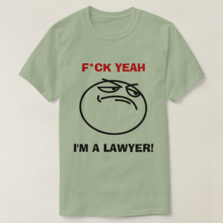I'm a Lawyer T-Shirt