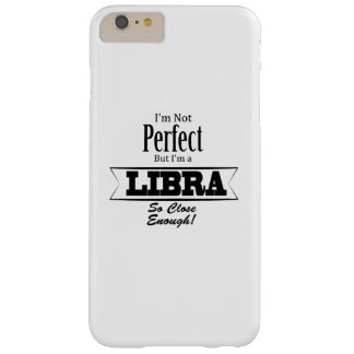 I'm A Libra Zodiac Sign Birthday Gift Barely There iPhone 6 Plus Case