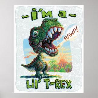I'm a Lil' T Rex Poster