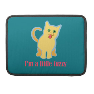 I'm a Little Fuzzy Funny Cat Sleeve For MacBook Pro