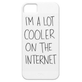 I'm a lot cooler on the Internet Iphone 5/5S Case
