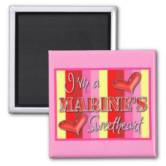 """I'm A Marine's Sweetheart"" Square Magnet"
