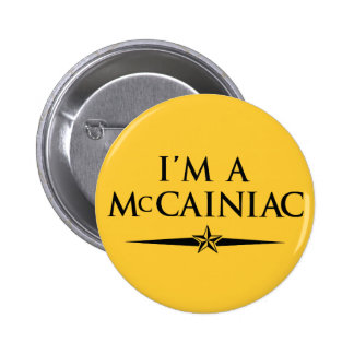 I'm a McCainiac Button