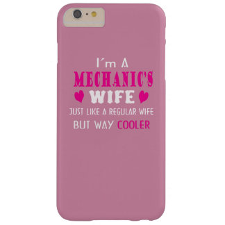 I'm a mechanic's wife barely there iPhone 6 plus case