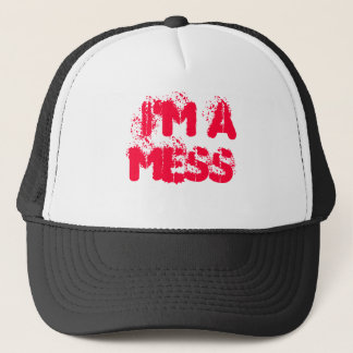 I'M A MESS TRUCKER HAT