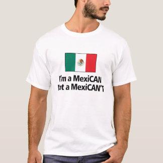 I'm a Mexican Not a Mexican't T-Shirt