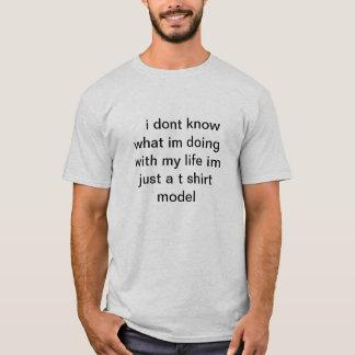 im a model T-Shirt