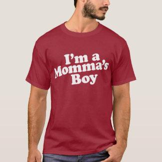I'm a Momma's Boy T-Shirt