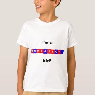 "'I'm a montessori kid!"" T-Shirt"
