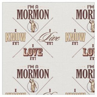 I'm a Mormon, I know it, etc. fabric