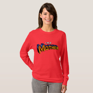 """I'm a Mother"" super hero shirt"