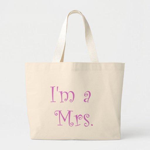 I'm a Mrs. Tote Bag