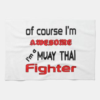 I'm a Muay Thai Fighter Tea Towels
