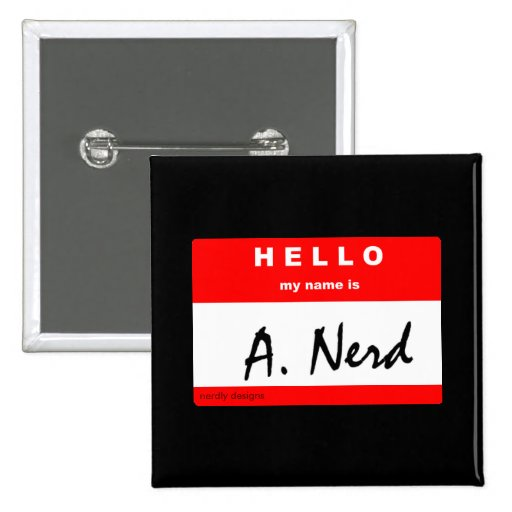 """i'm """"A. Nerd"""" button"""