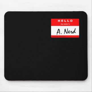 """i'm """"A. Nerd"""" mousepad"""