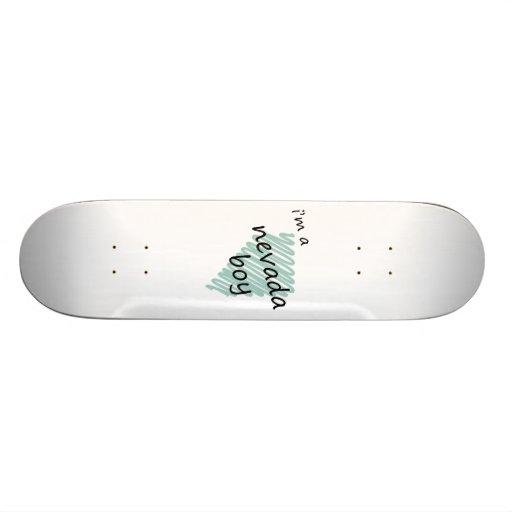 I'm a Nevada Boy Skate Deck