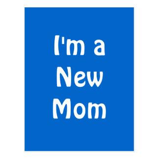 I'm a New Mom. Blue. Postcard