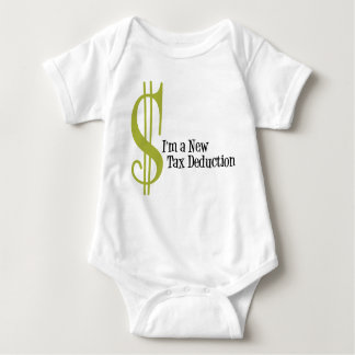 I'm a New Tax Deduction Baby Bodysuit