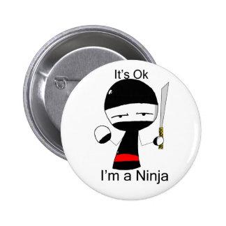 I'm A Ninja (button) 6 Cm Round Badge