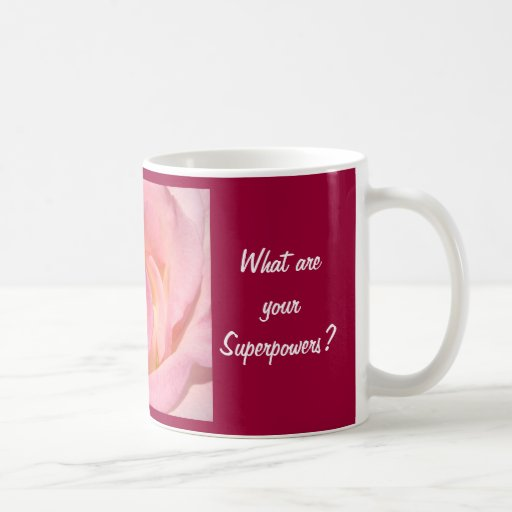 I'm a Nurse Coffee Mugs What are your Superpowers?