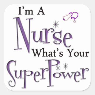 I'm A Nurse Square Sticker