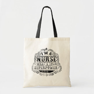 I'm A Nurse, What's Your Superpower,