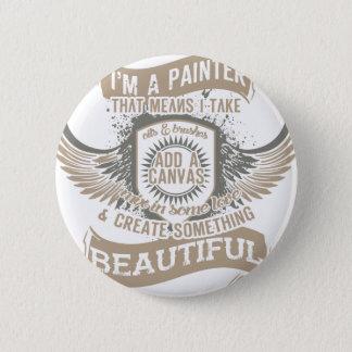 I'm A Painter 6 Cm Round Badge