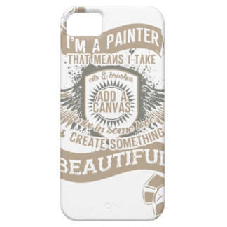 I'm A Painter Barely There iPhone 5 Case