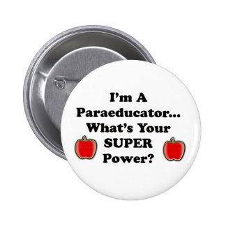 I'm a Paraeducator 6 Cm Round Badge