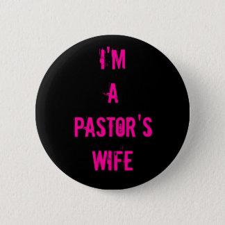 I'm a Pastor's Wife 6 Cm Round Badge