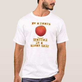 I'm a Peach ... T-Shirt